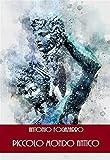 Piccolo mondo antico (Annotato) (Italian Edition)