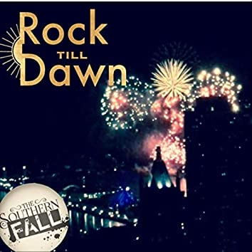 Rock Till Dawn
