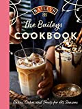 The Baileys Cookbook: Bakes, Cakes and Treats for All Seasons (English Edition)
