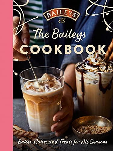 The Baileys Cookbook: Bakes, Cak...