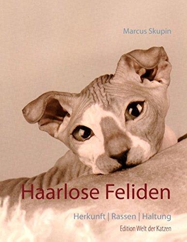 Haarlose Feliden: Herkunft | Rassen | Haltung (Welt der Katzen)