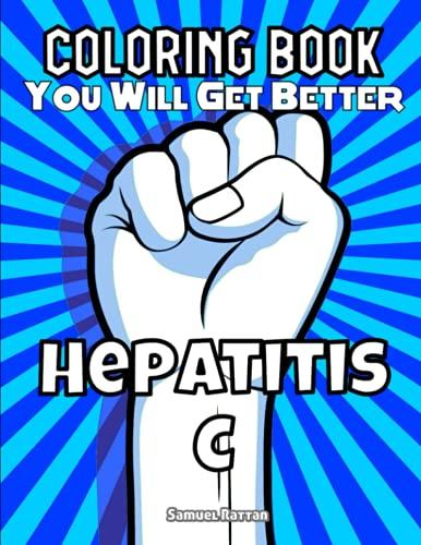 Coloring Book - You Will Get Better - Hepatitis C