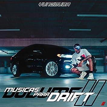 Músicas para Drift, Vol. II