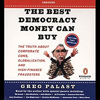 The Best Democracy Money Can Buy audiobook cover art