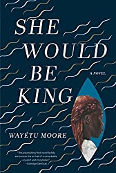Books Set Around The World: Liberia - She Would Be King by Wayetu Moore. For more books that inspire travel visit www.taleway.com. reading challenge 2020, world reading challenge, world books, books around the world, travel inspiration, world travel, novels set around the world, world novels, books and travel, travel reads, travel books, reading list, books to read, books set in different countries, reading challenge ideas