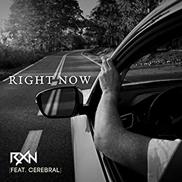 Right Now (feat. Cerebral)