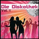 Die Diskothek, Vol. 1 (Die besten disco hits der 70er)