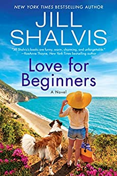 Love for Beginners: A Novel (The Wildstone Series Book 7) by [Jill Shalvis]