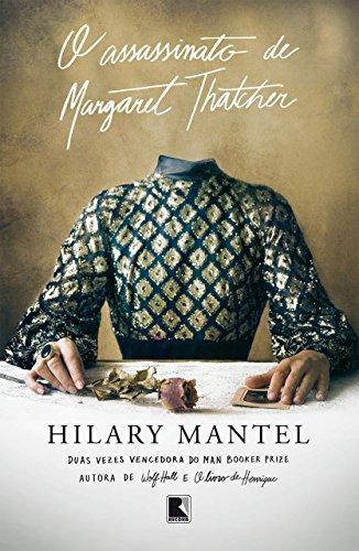 O assassinato de Margaret Thatcher