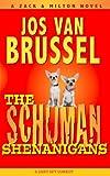 The Schuman Shenanigans (Zack & Milton, Band 3)