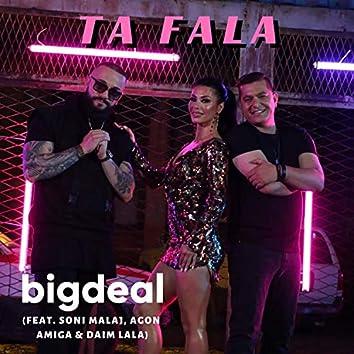 Ta Fala (feat. Soni Malaj, Agon Amiga & Daim Lala)