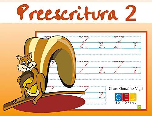 preescritura 2: Mejora del manejo Del Lapiz | Educación Infantil | Editorial Geu | Refuerzo Escolar (Niños de 3 a 5 años)