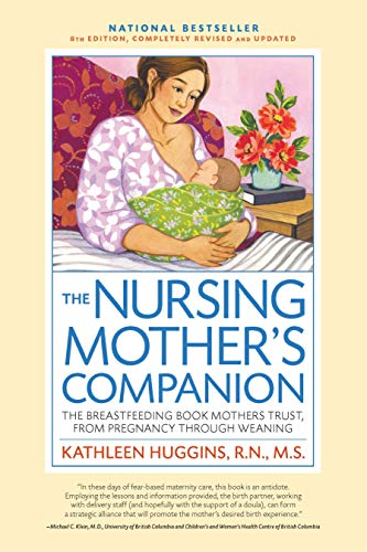 Product Image of the The Nursing Mother's Companion - 7th Edition: The Breastfeeding Book Mothers...