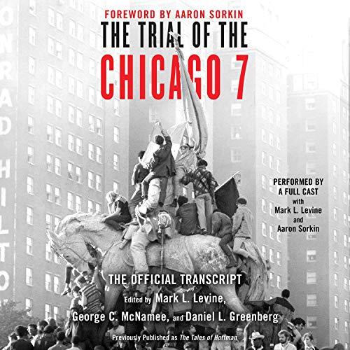 Page de couverture de The Trial of the Chicago 7: The Official Transcript