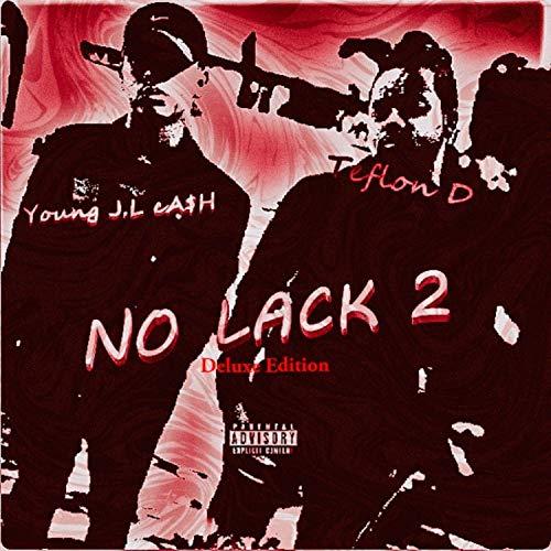 No Lack 2 (Deluxe Edition) [Explicit]