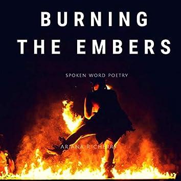 Spoken Word Poetry: Burning the Embers