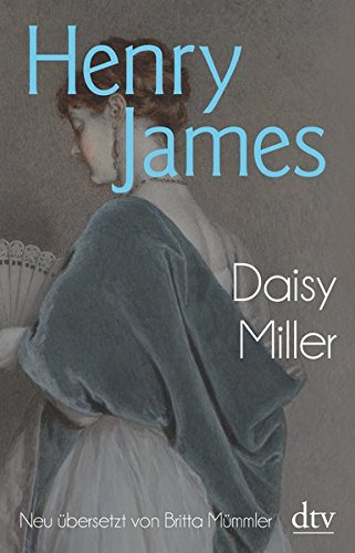 Daisy Miller: Eine Erzählung