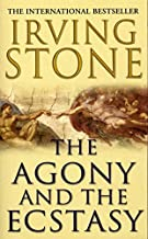 The Agony And The Ecstasy by Irving Stone (1990-01-01)