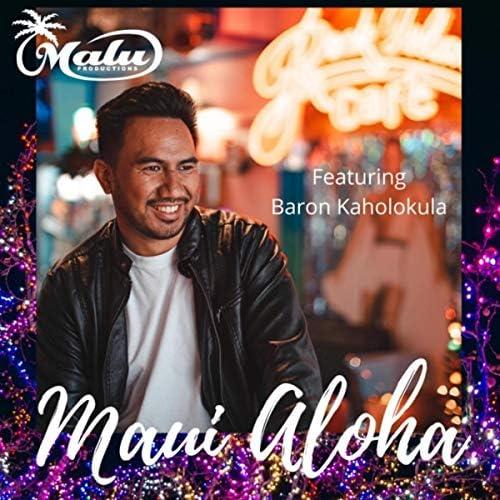 Malu Productions feat. Baron Kaholokula