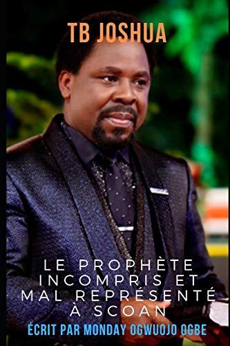 TB Joshua: Le prophète incompris et mal représenté à SCOAN