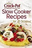 Rival Crock Pot Slow Cooker Recipes