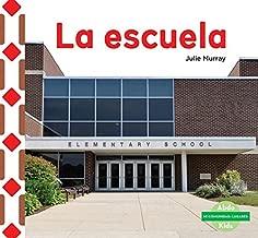 La escuela/ The School (Mi comunidad: Lugares/ My Community: Places) (Spanish Edition)