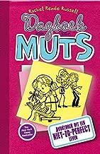 Avonturen uit een niet -zo- perfect leven (Dagboek van een muts Book 1)