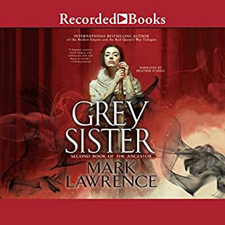 Grey Sister                   Written by:                                                                                                                                 Mark Lawrence                               Narrated by:                                                                                                                                 Heather O'Neill                      Length: 15 hrs and 47 mins     53 ratings     Overall 4.8