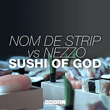 Sushi Of God