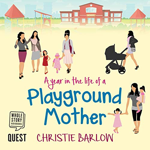A Year in the Life of a Playground Mother Titelbild
