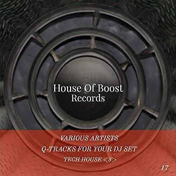 Q-Tracks For Your Dj Set Tech House