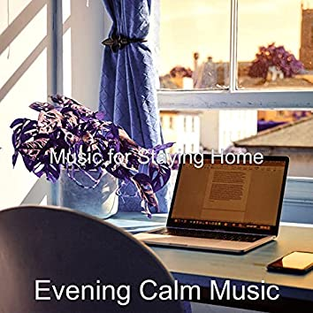 Music for Staying Home