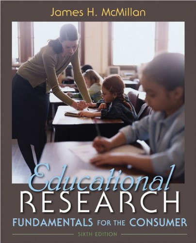 Educational Research: Fundamentals for the Consumer (6th...