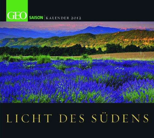 GEO Saison: Licht des Südens 2012