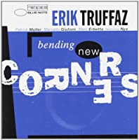 Bending New Corners by Erik Truffaz