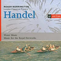 Handel: Water Music / Music for Royal Fireworks