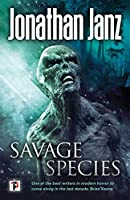Savage Species (Fiction Without Frontiers)