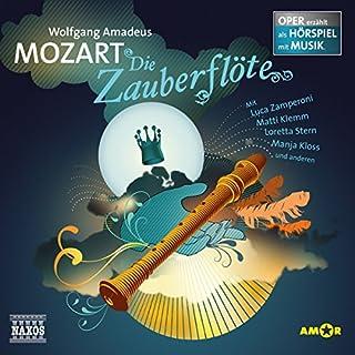 Die Zauberflöte     Oper erzählt als Hörspiel mit Musik              Autor:                                                                                                                                 Wolfgang Amadeus Mozart                               Sprecher:                                                                                                                                 Luca Zamperoni,                                                                                        Thomas Hof,                                                                                        Matti Klemm                      Spieldauer: 1 Std. und 12 Min.     57 Bewertungen     Gesamt 4,5