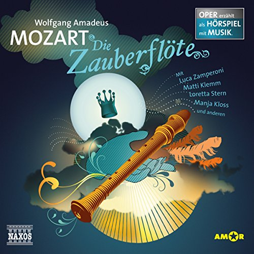 Die Zauberflöte     Oper erzählt als Hörspiel mit Musik              By:                                                                                                                                 Wolfgang Amadeus Mozart                               Narrated by:                                                                                                                                 Luca Zamperoni,                                                                                        Thomas Hof,                                                                                        Matti Klemm                      Length: 1 hr and 12 mins     1 rating     Overall 5.0