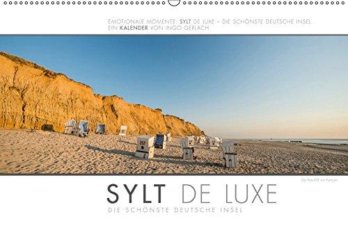 Emotionale Momente: Sylt de Luxe - die schönste deutsche Insel. (Wandkalender 2019 DIN A2 quer): Ingo Gerlach hat die luxuriösen und exklusiven Seiten ... (Monatskalender, 14 Seiten ) (CALVENDO Orte)