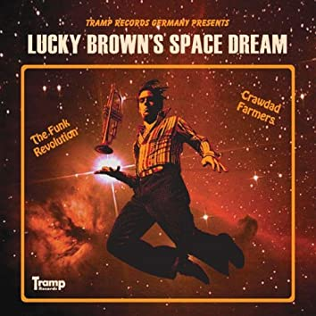 Lucky Brown's Space Dream
