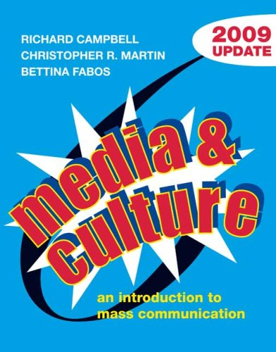 Media and Culture with 2009 Update: An Introduction to Mass Communication
