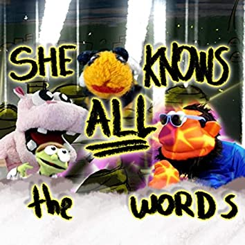 She Knows All the Words (feat. Biene in Der Stadt)