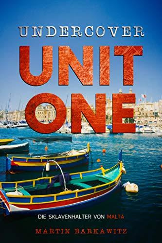 Undercover Unit One: Die Sklavenhalter von Malta
