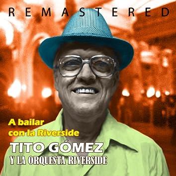 A bailar con la Riverside (Remastered)