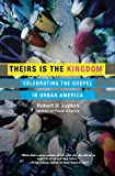 Theirs Is the Kingdom: Celebrating the Gospel in Urban America