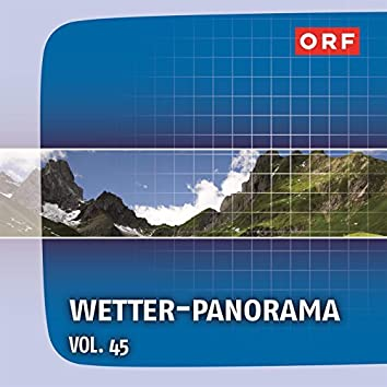 ORF Wetter-Panorama, Vol. 45