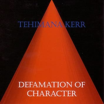 Defamation of Character