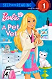 I Can Be A Pet Vet (Turtleback School & Library Binding Edition) (Barbie (Pb))