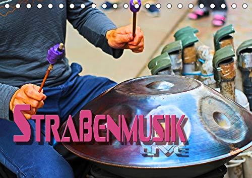 Straßenmusik live (Tischkalender 2021 DIN A5 quer)